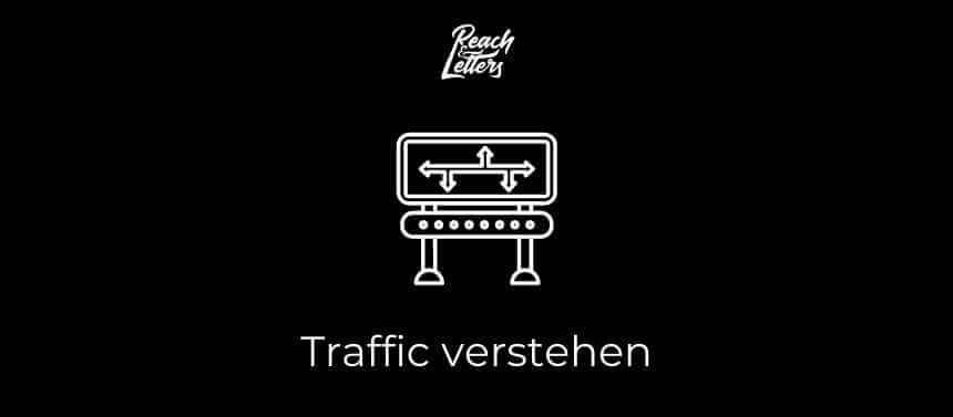 traffic verstehen reach & letters